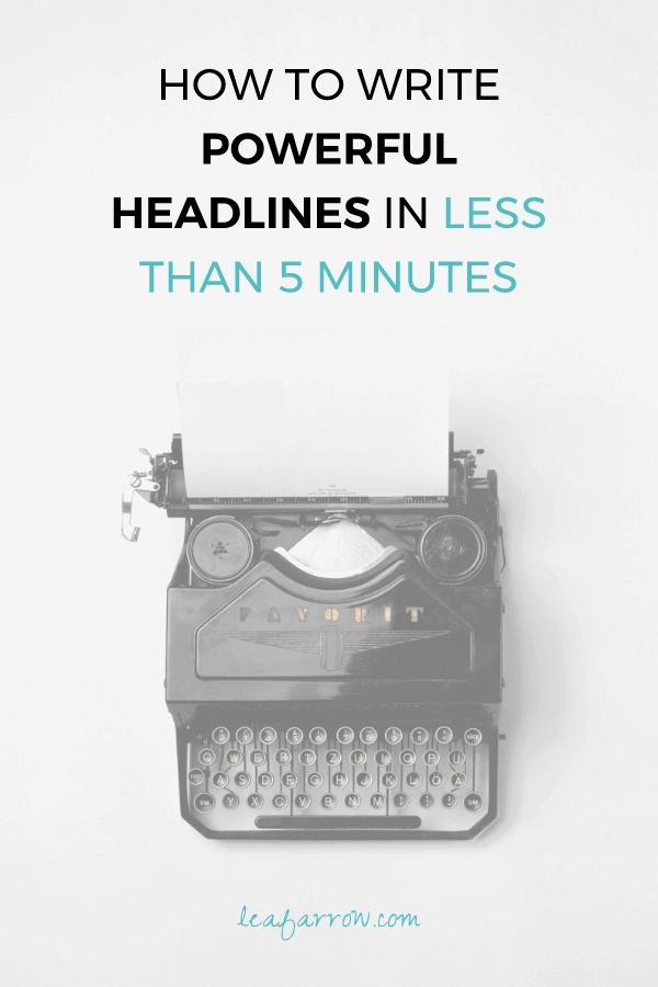 How To Write Powerful Headlines in Less Than 5 Minutes   Farrow Copywriting, Tasmania, Australia